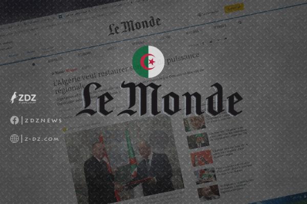 """""""لوموند"""" الفرنسية: """"الجزائر تريد استعادة دورها كقوة إقليمية"""""""